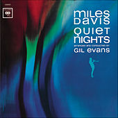 Play & Download Quiet Nights by Miles Davis | Napster