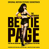 The Notorious Bettie Page (Original Motion Picture Soundtrack) by Various Artists