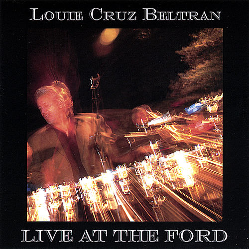 Live At the Ford by Louie Cruz Beltran