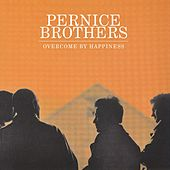 Play & Download Overcome By Happiness by Pernice Brothers | Napster