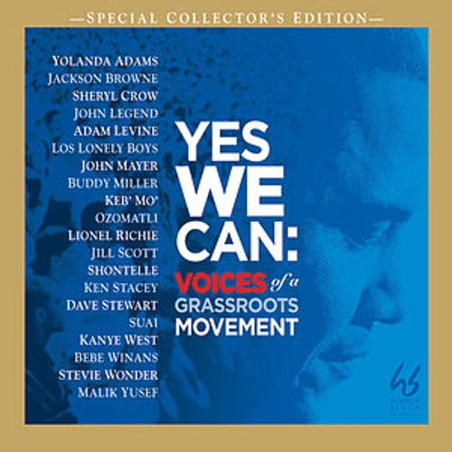 Play & Download Yes We Can: Voices Of A Grassroots Movement by Various Artists | Napster