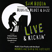 Live and Kickin' by Sam Rudin