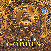 Play & Download Mantras of the Goddess Volume - 3 by Various Artists | Napster
