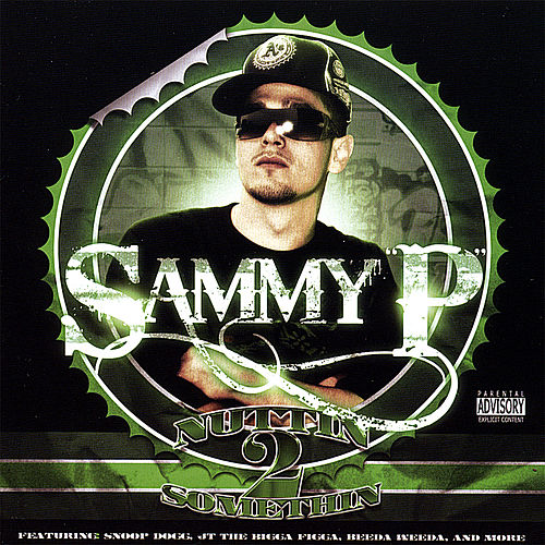 Play & Download Nuttin 2 Somethin by Sammy P. | Napster