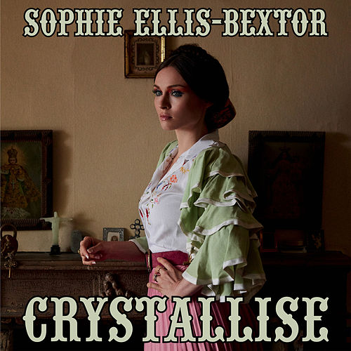 Play & Download Crystallise (F9 Edits) by Sophie Ellis Bextor | Napster