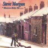 Heaven Help Me by Steve Morgan