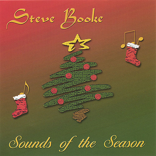 Play & Download Sounds of the Season by Steve Booke | Napster