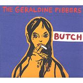 Play & Download Butch by The Geraldine Fibbers | Napster