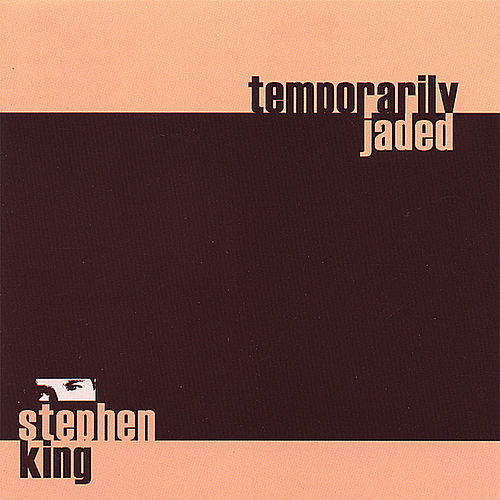 Play & Download Temporarily Jaded by Stephen King | Napster