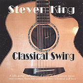 Play & Download Classical Swing by Steven King | Napster
