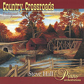 Play & Download Country Crossroads by Steve Hall | Napster