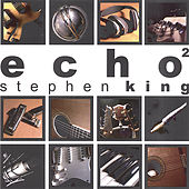 Play & Download Echo 2 by Stephen King | Napster