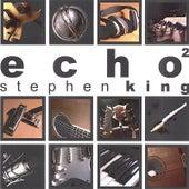 Echo 2 by Stephen King