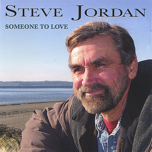 Someone to Love by Steve Jordan