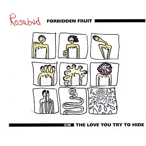 Play & Download Forbidden Fruit Pt.1 & 2 C/W the Love You Try to Hide (3-Track Single) by Rosebud | Napster