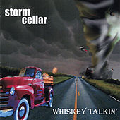 Whiskey Talkin' by Stormcellar