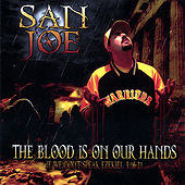 The Blood Is On Our Hands by San Joe