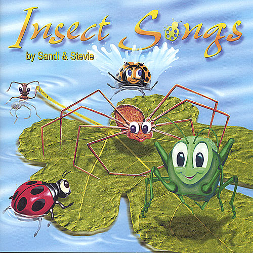 Insect Songs by Sandi & Stevie