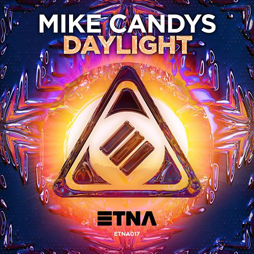 Play & Download Daylight by Mike Candys | Napster