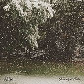 Play & Download Goodnight Ellie by Alfie | Napster
