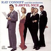 'S Awful Nice by Ray Conniff