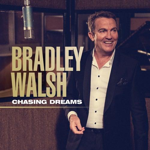 Chasing Dreams de Bradley Walsh