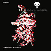 Brutal Addict by Doom