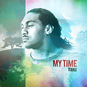 Play & Download My Time by Teki | Napster