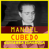 Play & Download La Guitarra Española by Manuel Cubedo | Napster