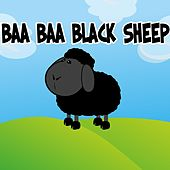 Play & Download Baa Baa Black Sheep by Nursery Rhymes | Napster