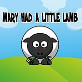 Play & Download Mary Had A Little Lamb by Nursery Rhymes | Napster