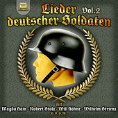 Play & Download Lieder Deutscher Soldaten, Vol. 2 by Various Artists | Napster
