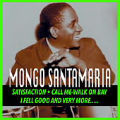 Play & Download Mongo Santamaria by Mongo Santamaria | Napster