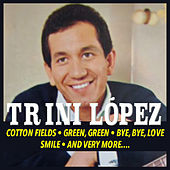 Play & Download Trini López by Trini Lopez | Napster