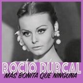 Play & Download Más Bonita Que Ninguna by Rocío Dúrcal | Napster