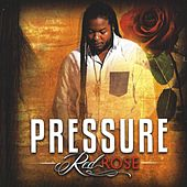 Play & Download Red Rose by Pressure | Napster