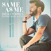 Same As Me by Diego Torres