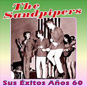 Play & Download Sus Éxitos Años 60 by The Sandpipers | Napster