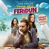 Benim Adım Feridun (Soundtrack) by Halil Sezai