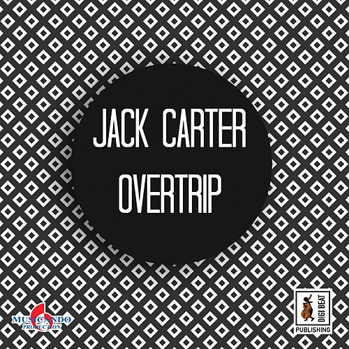 Play & Download Overtrip by Jack Carter | Napster