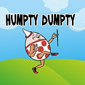 Play & Download Humpty Dumpty by Nursery Rhymes | Napster
