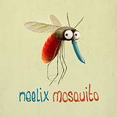 Play & Download Mosquito by Neelix | Napster