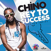 Play & Download Key to Success - Single by Chino | Napster