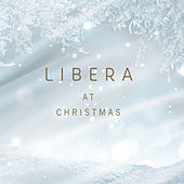 Libera at Christmas by Libera