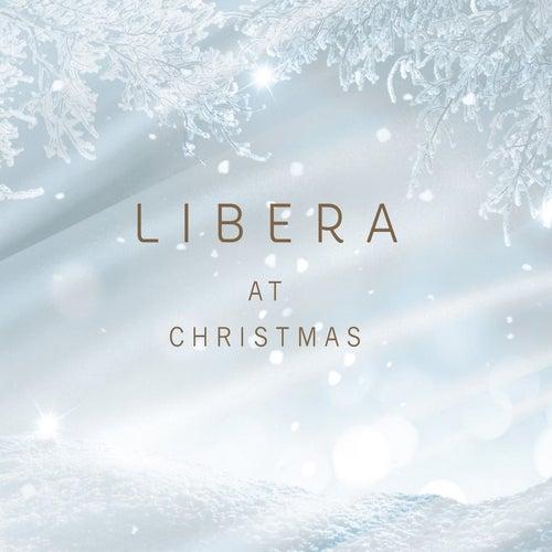 Libera at Christmas by Libera