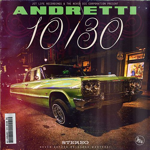 Andretti 10/30 by Curren$y