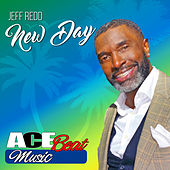 Play & Download New Day (Radio Mix) [feat. Acebeat Music] - Single by Jeff Redd | Napster