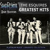 Play & Download Greatest Hits by The Esquires | Napster