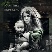 Kopfkino (Deluxe Edition) by Kant Kino