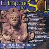 El Imperio del Sol - Folklor de Latinoamérica by Various Artists